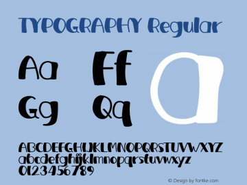 TYPOGRAPHY Version 1.004;Fontself Maker 3.5.1图片样张