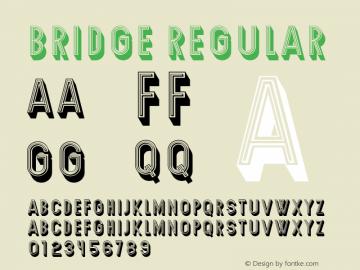 Bridge Regular Version 1.000 Font Sample
