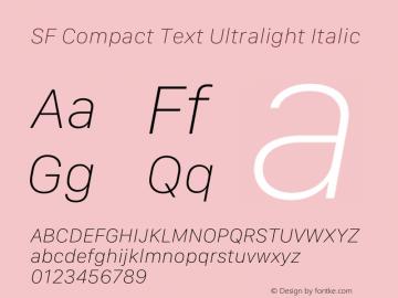 SF Compact Text Ultralight Italic Version 16.0d18e1图片样张