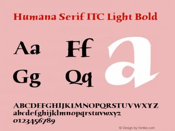 Humana Serif ITC Light Bold Version 2.0 Font Sample