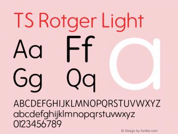 TS Rotger Light Version 1.001;hotconv 1.0.109;makeotfexe 2.5.65596图片样张