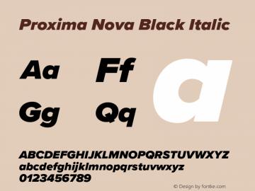 Proxima Nova Black It Version 3.018;PS 003.018;hotconv 1.0.88;makeotf.lib2.5.64775图片样张