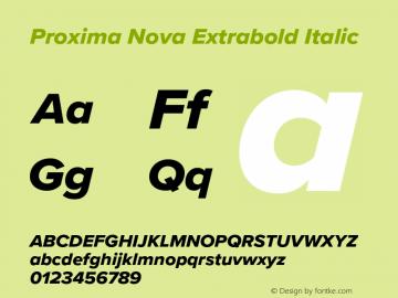 Proxima Nova Extrabold It Version 3.018;PS 003.018;hotconv 1.0.88;makeotf.lib2.5.64775图片样张