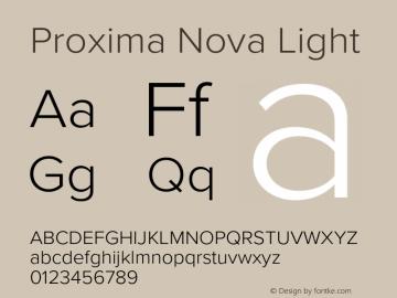 Proxima Nova Light Version 3.018;PS 003.018;hotconv 1.0.88;makeotf.lib2.5.64775图片样张