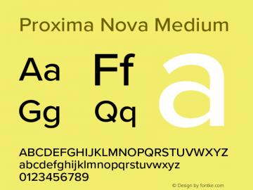 Proxima Nova Medium Version 3.018;PS 003.018;hotconv 1.0.88;makeotf.lib2.5.64775图片样张