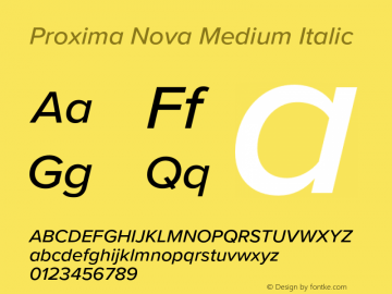 Proxima Nova Medium It Version 3.018;PS 003.018;hotconv 1.0.88;makeotf.lib2.5.64775图片样张