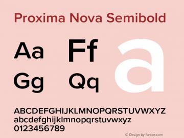 Proxima Nova Semibold Version 3.018;PS 003.018;hotconv 1.0.88;makeotf.lib2.5.64775图片样张