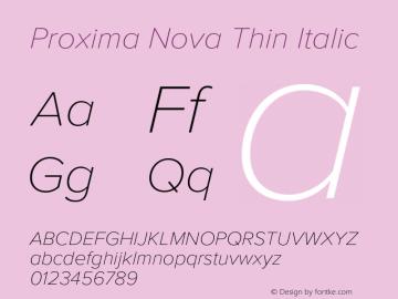 Proxima Nova Thin It Version 3.018;PS 003.018;hotconv 1.0.88;makeotf.lib2.5.64775图片样张