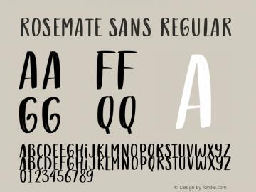 Rosemate Sans Version 1.00;December 4, 2020;FontCreator 12.0.0.2567 64-bit图片样张