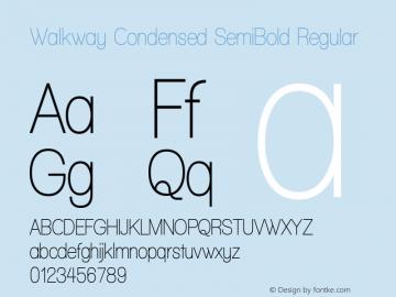 Walkway Condensed SemiBold Regular 1.0 Font Sample
