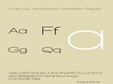 Walkway UltraExpand SemiBold Regular 1.0 Font Sample