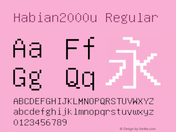 Habian2000u Regular 1.7.4 Font Sample