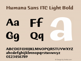 Humana Sans ITC Light Bold Version 2.0 Font Sample