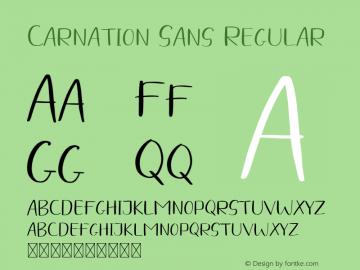 Carnation Sans Regular Version 1.001;Fontself Maker 3.5.4图片样张