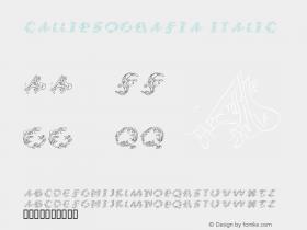 CalliPsoGrafia Italic Macromedia Fontographer 4.1.3 13.12.2001 Font Sample