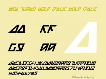 Nick Turbo Bold Italic Bold Italic 1 Font Sample