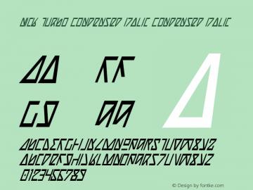Nick Turbo Condensed Italic Condensed Italic 1 Font Sample