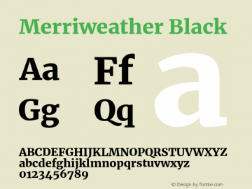 Merriweather Black Version 2.002;PS 002.002;hotconv 1.0.88;makeotf.lib2.5.64775图片样张