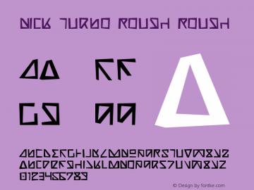 Nick Turbo Rough Rough 1 Font Sample