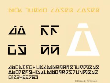 Nick Turbo Laser Laser 1 Font Sample