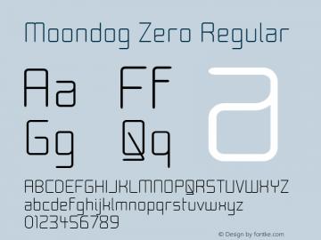 Moondog Zero Regular 1.0 Font Sample