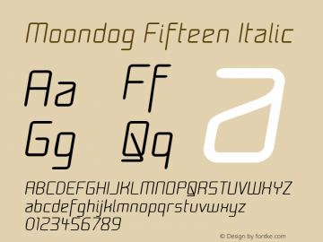 Moondog Fifteen Italic 1.0 Font Sample