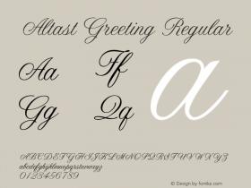 AltastGreeting Regular Altsys Fontographer 4.0.3 2/4/94图片样张