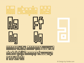 BM utopia A23 Macromedia Fontographer 4.1J 01.12.22 Font Sample