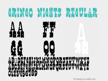 Gringo Nights Regular 2图片样张