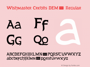 Wishmaster Credits DEMO Regular OTF 1.000;PS 001.001;Core 1.0.29 Font Sample