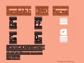 Bandwidth (BRK) Normal Version 5.23 Font Sample