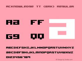 Acknowledge TT (BRK) Regular Version 2.54 Font Sample