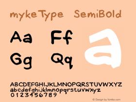mykeType SemiBold Macromedia Fontographer 4.1.4 12/28/01图片样张