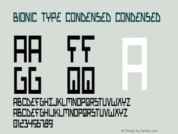 Bionic Type Condensed Condensed 1 Font Sample