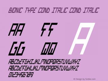 Bionic Type Cond Italic Cond Italic 1 Font Sample