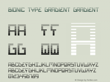 Bionic Type Gradient Gradient 1 Font Sample