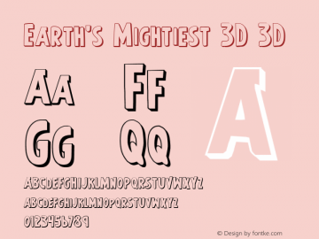 Earth's Mightiest 3D 3D 1 Font Sample