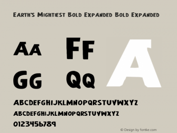 Earth's Mightiest Bold Expanded Bold Expanded 1 Font Sample