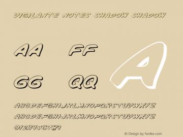 Vigilante Notes Shadow Shadow 1 Font Sample