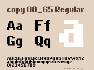 copy 08_65 Regular Macromedia Fontographer 4.1.4 12/31/01 Font Sample