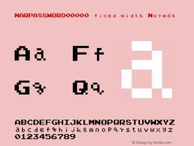 NARPASSWORD00000 fixed.width Normal v2.75 - (( xero.harrison - http://fontvir.us ))图片样张
