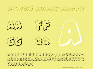 #44 Font Shadow Shadow 001.000 Font Sample