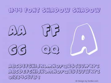 #44 Font Shadow Shadow 2 Font Sample