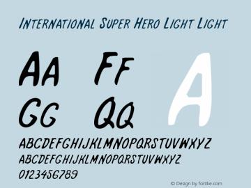 International Super Hero Light Light 1 Font Sample