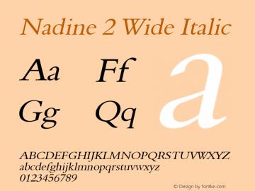 Nadine 2 Wide Italic Altsys Fontographer 4.1 1/9/95 Font Sample