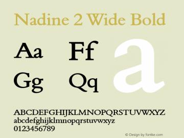 Nadine 2 Wide Bold Altsys Fontographer 4.1 1/9/95 Font Sample