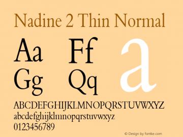 Nadine 2 Thin Normal Altsys Fontographer 4.1 1/9/95 Font Sample