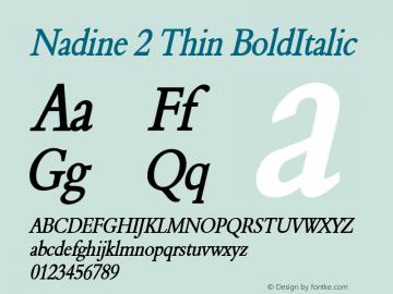 Nadine 2 Thin BoldItalic Altsys Fontographer 4.1 1/9/95 Font Sample