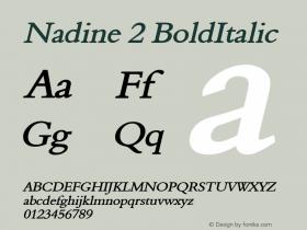 Nadine 2 BoldItalic Altsys Fontographer 4.1 1/9/95 Font Sample