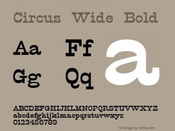 Circus Wide Bold Altsys Fontographer 4.1 12/5/94 Font Sample
